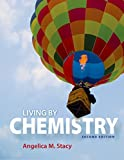 Book cover from Living by Chemistry by Angelica M. Stacy