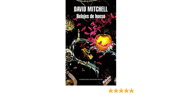 Amazon.com: Relojes de hueso (Spanish Edition) eBook: David Mitchell: Kindle Store