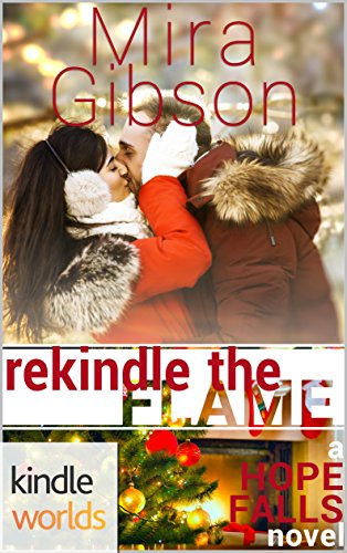 Hope Falls: Rekindle the Flame (Kindle Worlds)