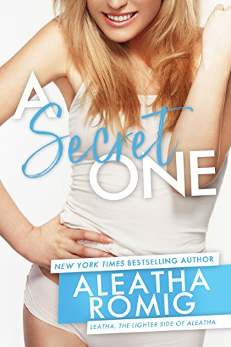 A Secret One by [Romig, Aleatha]