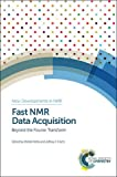 img - for Fast NMR Data Acquisition (New Developments in NMR) book / textbook / text book