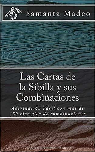 Las Cartas de la Sibilla y sus Combinaciones: Adivinación ...