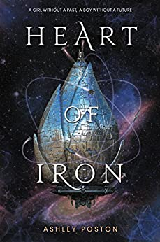 Heart of Iron by [Poston, Ashley]