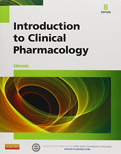 Introduction to Clinical Pharmacology - Text and Study Guide Package, 8e by Mosby
