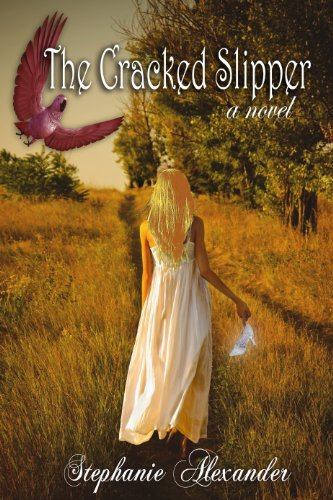 The Cracked Slipper (The Cracked Slipper Series Book 1)