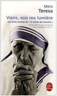 Viens sois ma lumière par Mère Teresa