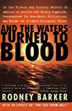 img - for And the Waters Turned to Blood book / textbook / text book