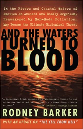 And The Waters Turned To Blood por Rodney S. Barker