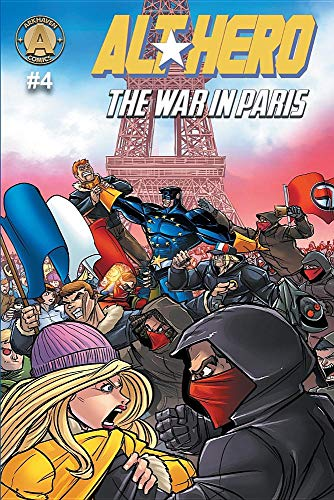 Book cover from Alt-Hero #4: The War in Paris (Alt★hero) by Vox Day