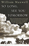 So Long, See You Tomorrow: Virtage International Edition (Vintage International)