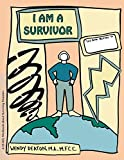 I Am a Survivor: A Child's Workbook About Surviving Disasters