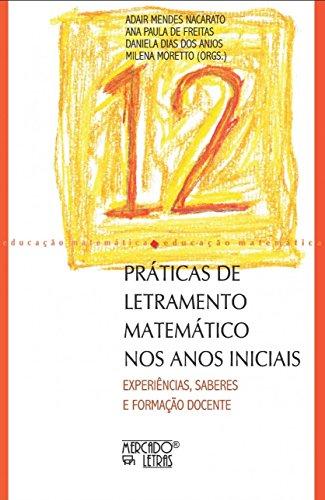 Práticas de Letramento Matemático nos Anos Iniciais: Experiências, Saberes e Formação Docente