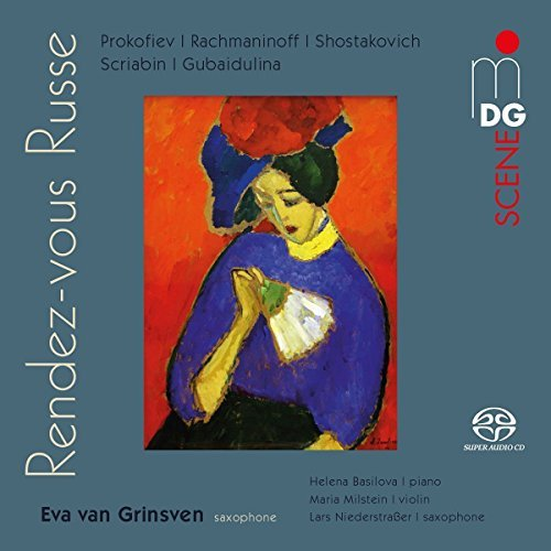 Sax Transcriptions - Prokofiev, Rachmaninov, Shostakovich: Transcriptions For Sax by H Basilova, M Milstein, L Niederstrasse Eva Van Grinsven