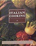 img - for Italian Cooking Encyclopedia: The definitive professional guide to Italian ingredients and cooking techniques, including 300 step-by-step recipes book / textbook / text book