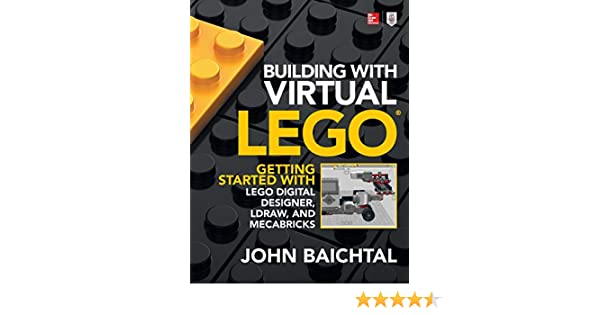 Amazon com: Building with Virtual LEGO: Getting Started with