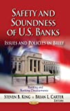 Safety and Soundness of U. S. Banks, , 1626189048