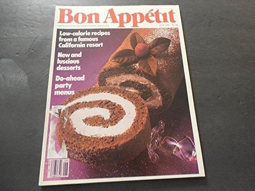 Bon Appetit June 1985 Low-Calorie Recipes, Do-Ahead Party Menus