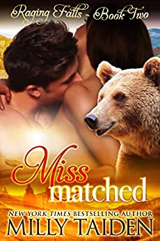 Miss Matched: BBW Paranormal Shape Shifter Romance (Raging Falls Book 2) by [Taiden, Milly]