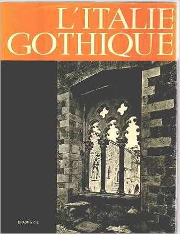 Lire L'Italie Gothique: Illustrations De L'auteur pdf
