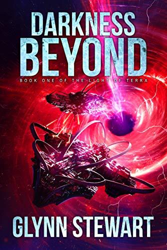Darkness Beyond (Light of Terra: a Duchy of Terra series Book 1) (Tol & Tol The Best Of Tol & Tol)