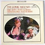 Mozart: The Comic Mozart, Satirical Ensembles, Arias And Canons