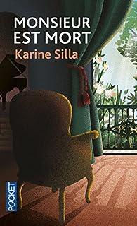 Monsieur est mort, Silla, Karine