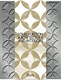 Louis Vuitton: Architecture and Interiors (Highlight)