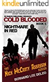 Cold Blooded Assassin Book 5: Nightmare in Red (Nick McCarty Assassin Series)