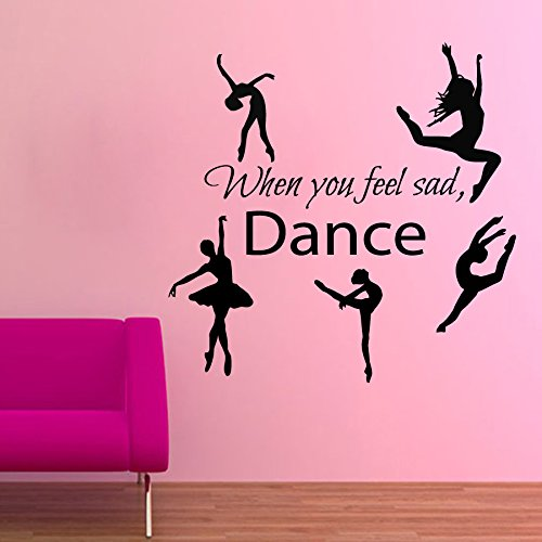 Wall Decals Vinyl Decal Sticker Kids Room Interior Design Gym Home Decor Ballet Studio Ballerina Dancing Quote When You Feel Sad Dance Girl Dancer Kg647 by tanyastickers