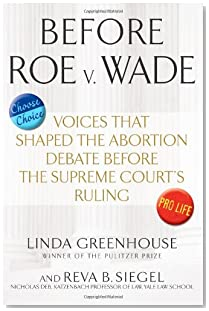 Before Roe v. Wade: Voices that Shaped the Abortion Debate Before the Supreme Court