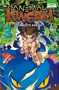 Animal Kingdom, tome 3 par Makoto Raiku