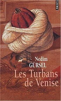 Les Turbans de Venise par Gürsel