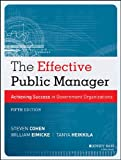 The Effective Public Manager, Steve Cohen, 1118555937