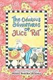 The Odorous Adventures of Alice Rat, Denise Boucher Beatrice, 1466386290
