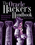 The Oracle Hacker's Handbook