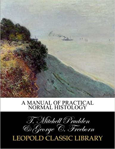 A manual of practical normal histology