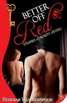 Better Off Red: Vampire Sorority Sisters Book 1 by [Weatherspoon, Rebekah]