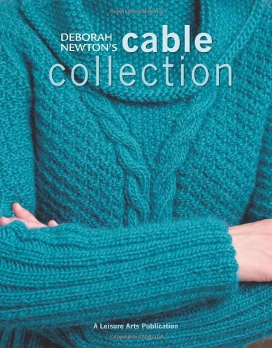 Deborah Newton's Cable Collection  (Leisure Arts #4815)