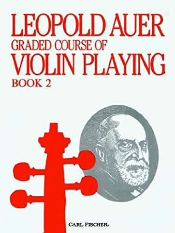 O1419 - Graded Course of Violin Playing Book 2 (Auer Violin)