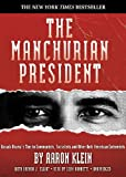 The Manchurian President: Barack Obama's Ties to Communists, Socialists and Other Anti-American Extremists (Library Edition)