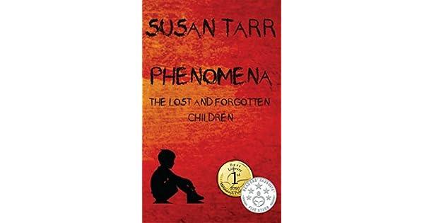 Amazon.com: PHENOMENA: THE LOST AND FORGOTTEN CHILDREN: The ...