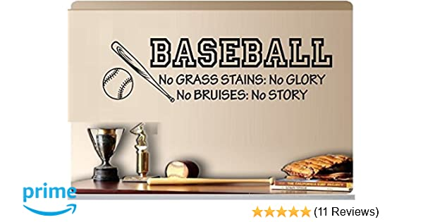 Baseball No Grass Stains No Glory No Bruises No Story Baseball Bat Sports Vinyl Wall Decal Kids Room 8x29 g /& b vinyl 2011 tm GB54905BB