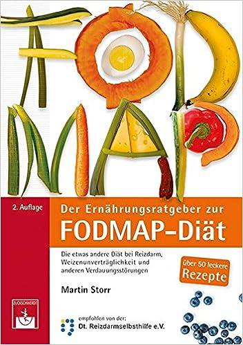 Der Ernahrungsratgeber Zur Fodmap Diat Amazon De Martin Storr Bucher