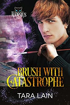 Brush with Catastrophe (The Aloysius Tales Book 2) by [Lain, Tara]