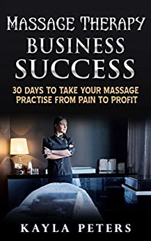 Massage Therapy Business Success Practise ebook product image