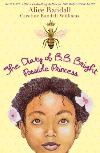 Kids on Fire: Free Excerpt From Kids Corner Book of The Week – The Diary of B. B. Bright, Possible Princess