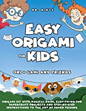 Easy Origami for Kids: Ori + Gami and Friends. Origami Kit with Magical Book, Easy-to-Do Fun Papercraft Projects and Step-by-Step Instructions to the Art ... Folding (Dover Origami Papercraft Book 1)
