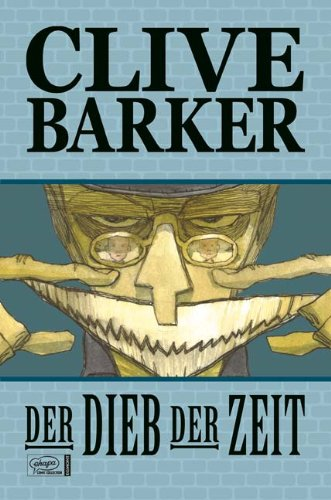 Clive Barker's Der Dieb der Zeit