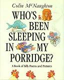 Who's Been Sleeping in My Porridge?, Colin McNaughton, 0824984552
