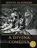 A Divina Comedia: Edicao Completa, Traducao Portugues Do Brasil